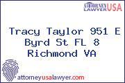 Tracy Taylor 951 E Byrd St FL 8 Richmond VA