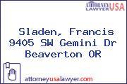 Sladen, Francis 9405 SW Gemini Dr Beaverton OR