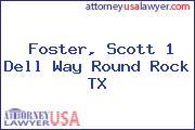 Foster, Scott 1 Dell Way Round Rock TX