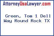 Green, Tom 1 Dell Way Round Rock TX