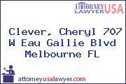 Clever, Cheryl 707 W Eau Gallie Blvd Melbourne FL