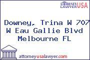 Downey, Trina W 707 W Eau Gallie Blvd Melbourne FL