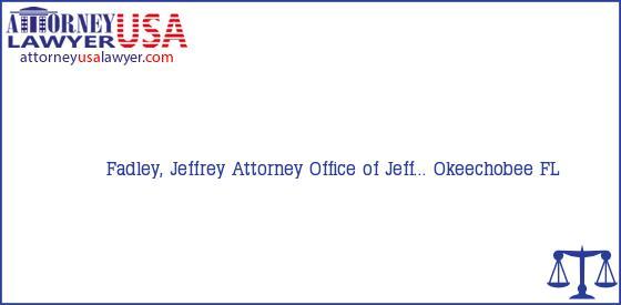 Telephone, Address and other contact data of Fadley, Jeffrey, Okeechobee, FL, USA