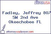 Fadley, Jeffrey 807 SW 2nd Ave Okeechobee FL