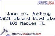 Janeiro, Jeffrey 5621 Strand Blvd Ste 101 Naples FL