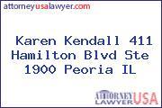 Karen Kendall 411 Hamilton Blvd Ste 1900 Peoria IL