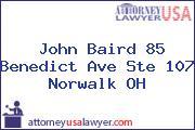 John Baird 85 Benedict Ave Ste 107 Norwalk OH