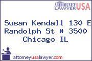 Susan Kendall 130 E Randolph St # 3500 Chicago IL