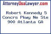 Robert Kennedy 5 Concrs Pkwy Ne Ste 900 Atlanta GA