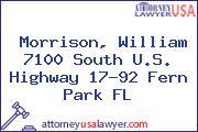 Morrison, William 7100 South U.S. Highway 17-92 Fern Park FL
