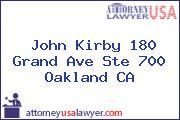 John Kirby 180 Grand Ave Ste 700 Oakland CA