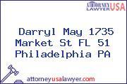 Darryl May 1735 Market St FL 51 Philadelphia PA