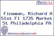 Fineman, Richard A 51st Fl 1735 Market St Philadelphia PA