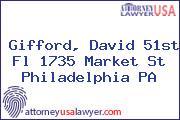 Gifford, David 51st Fl 1735 Market St Philadelphia PA