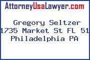 Gregory Seltzer 1735 Market St FL 51 Philadelphia PA