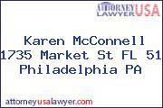 Karen McConnell 1735 Market St FL 51 Philadelphia PA