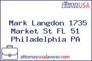 Mark Langdon 1735 Market St FL 51 Philadelphia PA