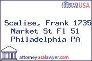 Scalise, Frank 1735 Market St Fl 51 Philadelphia PA