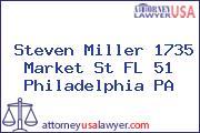 Steven Miller 1735 Market St FL 51 Philadelphia PA
