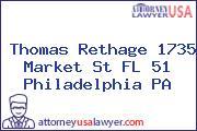 Thomas Rethage 1735 Market St FL 51 Philadelphia PA